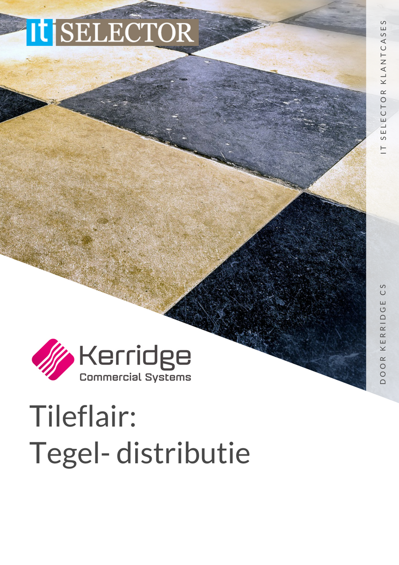 Klantcase Kerridge Tileflair IT Selector