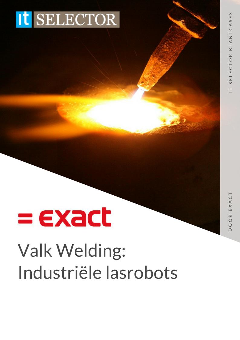 Klantcase Exact Valk Welding - IT Selector