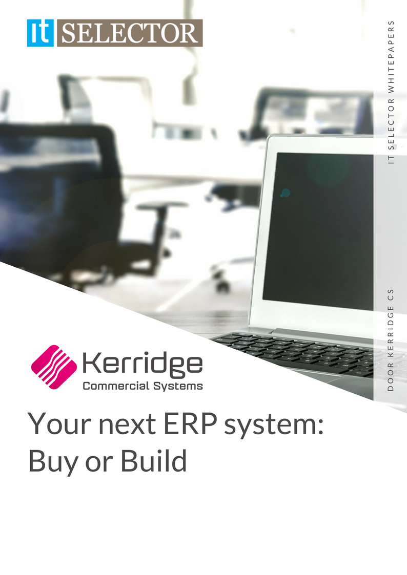 Whitepaper Your next ERP system: Buy or Build Kerridge CS - IT Selector