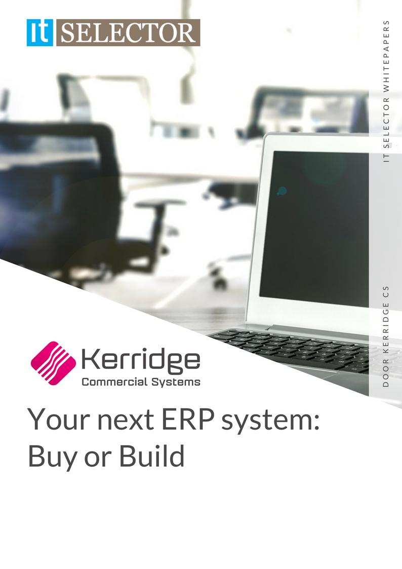 Whitepaper Your next ERP system: Buy or Build Kerridge CS - IT Selector