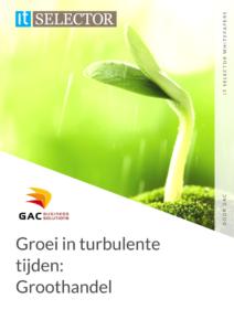 Whitepaper GAC Groothandel groei in turbulente tijden - IT Selector